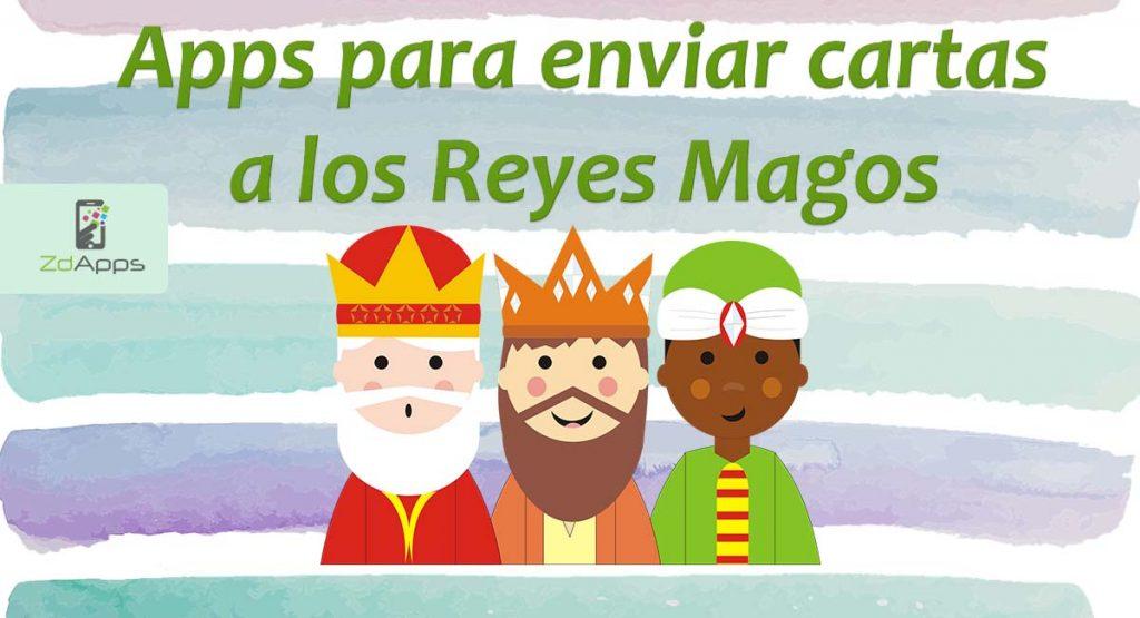 Apps para hablar con los Reyes Magos